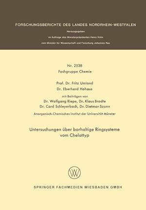 Untersuchungen Uber Borhaltige Ringsysteme Vom Chelattyp af Fritz Umland
