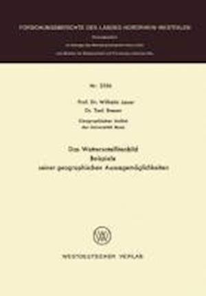 Das Wettersatellitenbild - Beispiele Seiner Geographischen Aussagemoglichkeiten af Wilhelm Lauer