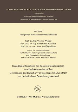 Grundlagenforschung Fur Konstruktionsprinzipien Von Reduktionsschachtofen af Hans Adolf Friedrichs, Mohammed Meraikib, Werner Wenzel