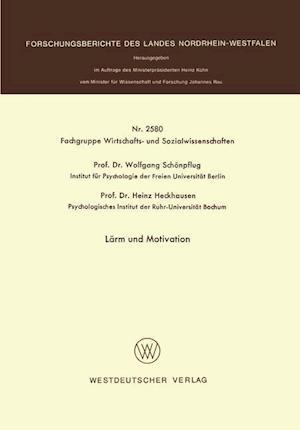 Larm Und Motivation af Wolfgang Schonpflug