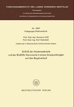 Einfluss Der Hysteresebreite Und Der Ruckfuhr-Kennwerte in Einem Zweipunktregler Auf Den Regelverlauf af Hermann Hoss