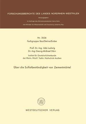Uber Die Sulfatbestandigkeit Von Zementmortel af Udo Ludwig
