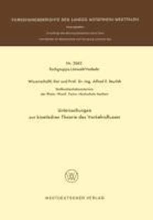 Untersuchungen Zur Kinetischen Theorie Des Verkehrsflusses af Alfred E. Beylich, Alfred E. Beylich