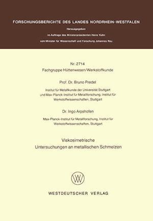 Viskosimetrische Untersuchungen an Metallischen Schmelzen af Bruno Predel
