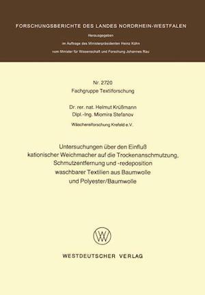 Untersuchungen Uber Den Einfluss Kationischer Weichmacher Auf Die Trockenanschmutzung, Schmutzentfernung Und -Redeposition Waschbarer Textilien Aus Ba af Helmut Krussmann