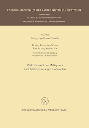 Zeitkontinuierliches Messsystem Zur Charakterisierung Von Aerosolen af Franz Josef Kraus
