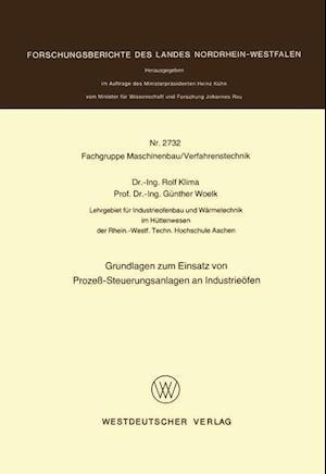 Grundlagen Zum Einsatz Von Prozess-Steuerungsanlagen an Industrieofen af Rolf Klima