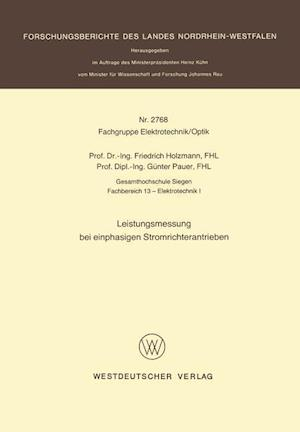 Leistungsmessung Bei Einphasigen Stromrichterantrieben af Friedrich Holzmann