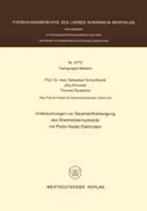 Untersuchungen Zur Sauerstoffversorgung Des Warmblutermyokards Mit Platin-Nadel-Elektroden af Sebastian Schuchhardt