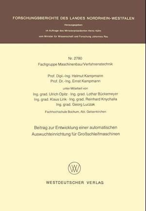 Beitrag Zur Entwicklung Einer Automatischen Auswuchteinrichtung Fur Grossschleifmaschinen af Helmut Kampmann