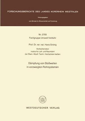 Dampfung Von Stosswellen in Verzweigten Rohrsystemen af Hans Gronig