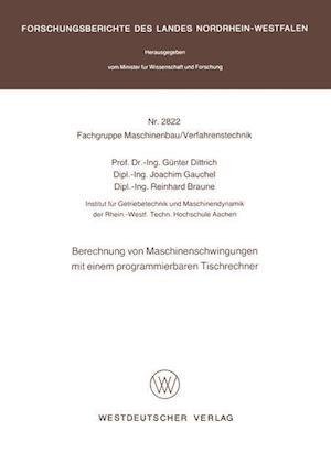 Berechnung Von Maschinenschwingungen Mit Einem Programmierbaren Tischrechner af Gunter Dittrich