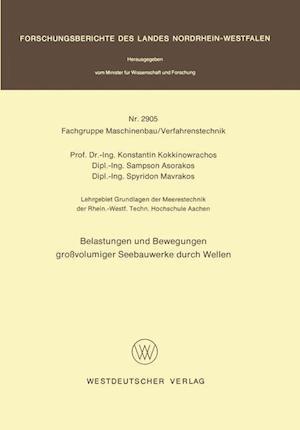 Belastungen Und Bewegungen Grossvolumiger Seebauwerke Durch Wellen af Konstantin Kokkinowrachos