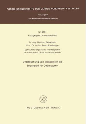 Untersuchung Von Wasserstoff ALS Brennstoff Fur Ottomotoren af Manfred Schaffrath