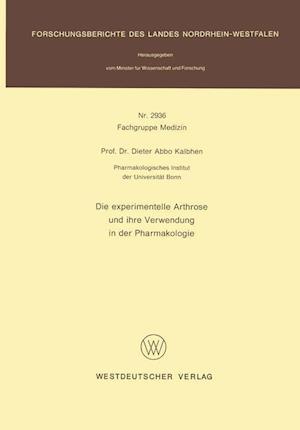 Die Experimentelle Arthrose Und Ihre Verwendung in Der Pharmakologie af Dieter Abbo Kalbhen, Dieter Abbo Kalbhen