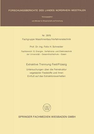 Extraktive Trennung Fest/Flussig af Felix H. Schneider