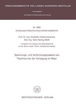 Spannungs- Und Verformungszustand Von Pipelines Bei Der Verlegung Im Meer af Konstantin Kokkinowrachos, Konstantin Kokkinowrachos