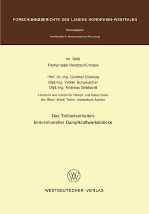 Das Teillastverhalten Konventioneller Dampfkraftwerksblocke af Gunther Dibelius