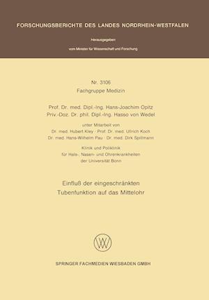 Einfluss Der Eingeschrankten Tubenfunktion Auf Das Mittelohr af Hans-Joachim Opitz