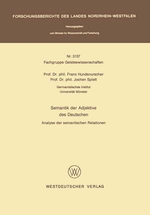 Semantik Der Adjektive Des Deutschen af Franz Hundsnurscher