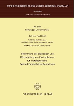 Bestimmung Der Sitzposition Und Korperhaltung Von Zweiradfahrern Fur Charakteristische Zweirad-Fahrerplatzkonfigurationen af Fuad Shibli