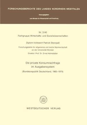 Die Private Konsumnachfrage Im Ausgabensystem af Patrick Steinpass