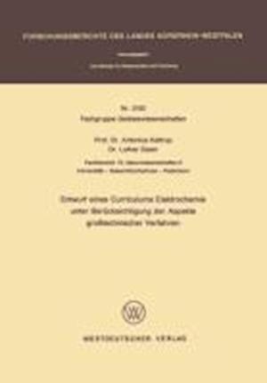 Entwurf Eines Curriculums Elektrochemie Unter Berucksichtigung Der Aspekte Grosstechnischer Verfahren af Antonius Kettrup