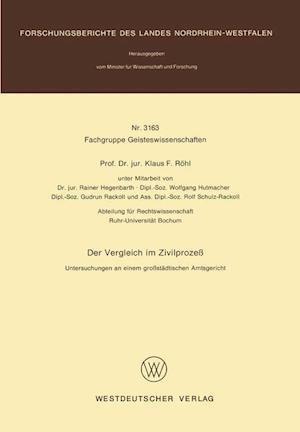 Der Vergleich Im Zivilprozess af Klaus F. Rohl, Klaus F. Rohl