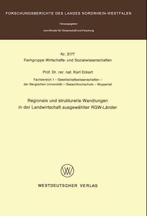 Regionale Und Strukturelle Wandlungen in Der Landwirtschaft Ausgewahlter Rgw-Lander af Karl Eckart