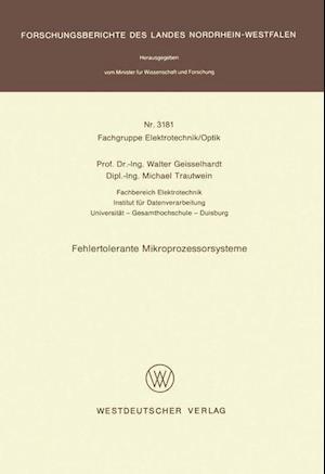 Fehlertolerante Mikroprozessorsysteme af Walter Geisselhardt