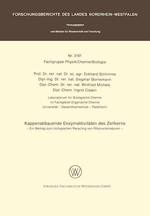 Kappenabbauende Enzymaktivitaten Des Zellkerns af Winfried Michels, Siegmar Bornemann, Eckhard Schlimme