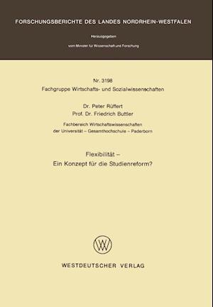 Flexibilitat Ein Konzept Fur Die Studienreform? af Peter Ruffert