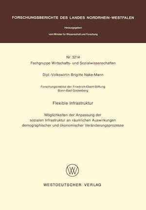 Flexible Infrastruktur af Brigitte Nake-Mann