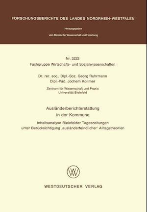 Auslanderberichterstattung in Der Kommune af Georg Ruhrmann