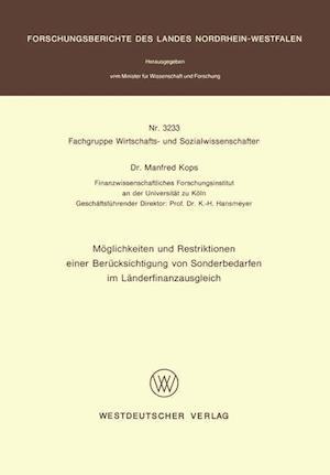 Moglichkeiten Und Restriktionen Einer Berucksichtigung Von Sonderbedarfen Im Landerfinanzausgleich af Manfred Kops