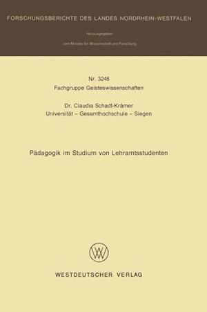 Padagogik Im Studium Von Lehramtsstudenten af Claudia Schadt-Kramer