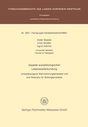 Aspekte Sozialokologischer Lebenswelterkundung af Dieter Baacke