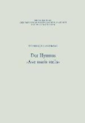 Der Hymnus Ave Maris Stella af Heinrich Lausberg, Heinrich Lausberg