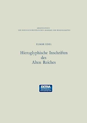 Hieroglyphische Inschriften Des Alten Reiches af Elmar Edel