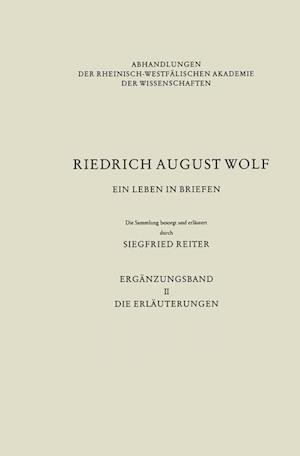 Ein Leben in Briefen af Siegfried Reiter, F. A. Wolf, Rudolf Kassel