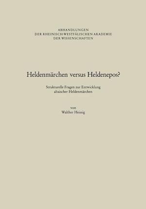 Heldenmarchen Versus Heldenepos? af Walther Heissig