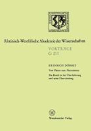 Von Platon Zum Platonismus Ein Bruch in Der Uberlieferung Und Seine Uberwindung af Heinrich Deorrie, Heinrich Dorrie