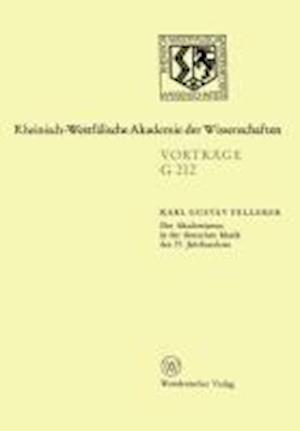Der Akademismus in Der Deutschen Musik Des 19. Jahrhunderts af Karl Gustav Fellerer, Karl Gustav Fellerer