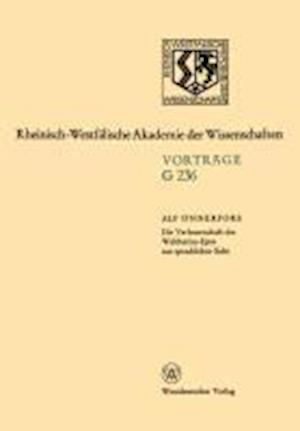 Die Verfasserschaft Des Waltharius-Epos Aus Sprachlicher Sicht af Alf Onnerfors, Alf Eonnerfors