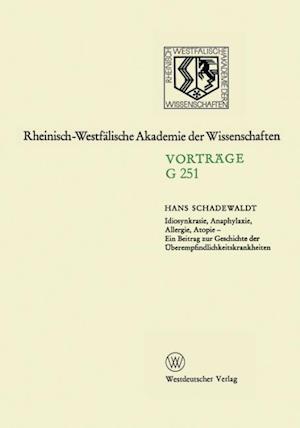 Idiosynkrasie, Anaphylaxie, Allergie, Atopie af Hans Schadewaldt, Hans Schadewaldt