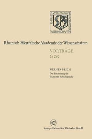 Die Entstehung Der Deutschen Schriftsprache af Werner Besch, Werner Besch