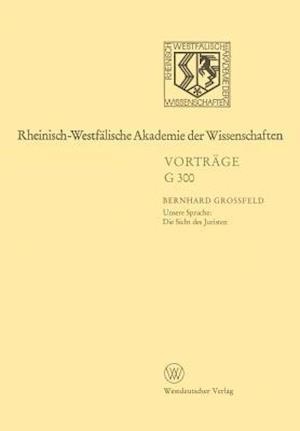 Rheinisch-Westfalische Akademie der Wissenschaften af Bernhard Grossfeld