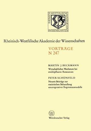 Wirtschaftliches Wachstum Bei Erschopfbaren Ressourcen af Martin J. Beckmann