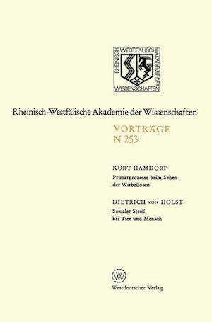 Primarprozesse Beim Sehen der Wirbellosen / Sozialer Stress bei Tier und Mensch af Kurt Hamdorf