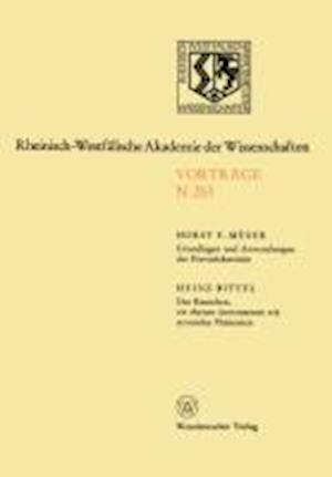 Grundlagen Und Anwendungen Der Ferroelektrizitat. Das Rauschen, Ein Ebenso Interessantes Wie Storendes Phanomen af Horst E. Muser, Horst E. Muser